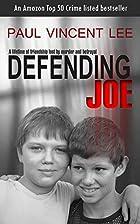 Defending Joe by Paul Lee