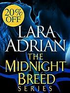 Midnight Breed: Books 1-9 by Lara Adrian