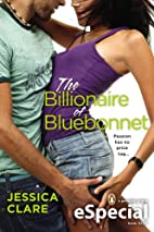 The Billionaire of Bluebonnet by Jessica…