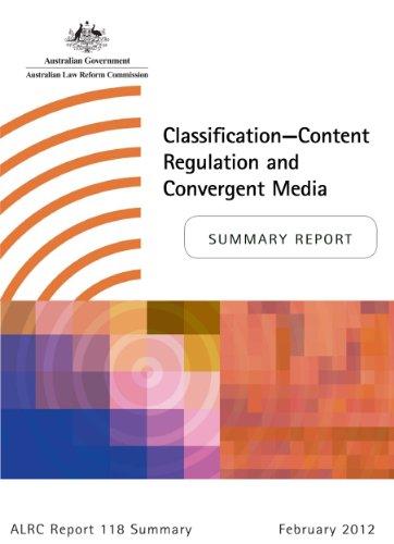 classificationcontent-regulation-and-convergent-media-alrc-summary-118-alrc-reports