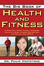 The Big Book of Health and Fitness: A…