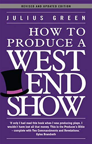 how-to-produce-a-west-end-show