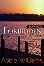 Forbidden by ABBIE WILLIAMS