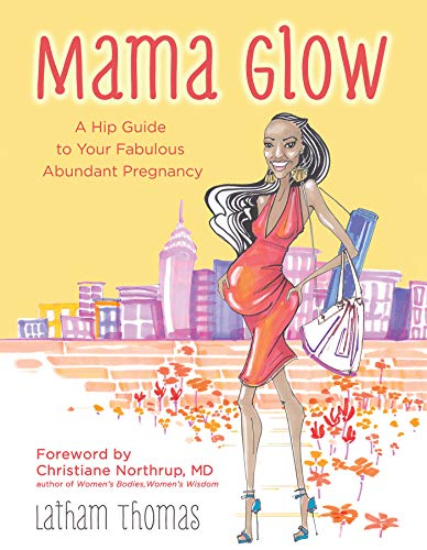 mama-glow-a-hip-lifestyle-guide-to-your-fabulous-abundant-pregnancy