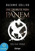 Die Tribute von Panem. Tödliche Spiele…