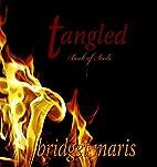 Tangled (Book of Souls, #1) by Bridget Maris