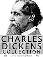 Charles Dickens Collection 55 Works: David…