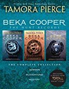 Beka Cooper: The Hunt Records by Tamora…