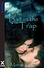 Bait In The Trap - Book Two in The Teasing…
