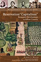 Reservation Capitalism (Native America:…