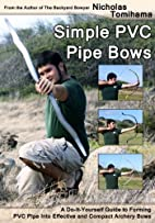 Simple PVC Pipe Bows: A Do-It-Yourself Guide…