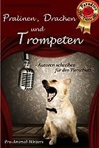 Pralinen, Drachen und Trompeten by Sofi Mart
