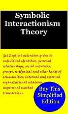 Symbolic interactionism…