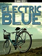 Electric Blue - Suspense Thriller by Deanna…