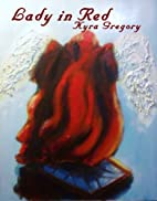Lady in Red by Kyra Gregory