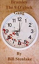 Bramley The 9 O'clock Gang by Bill Stenlake