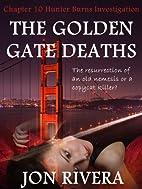 The Golden Gate Deaths (Hunter Burns…