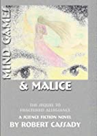 Mind Games and Malice (Fractured Allegiance)…