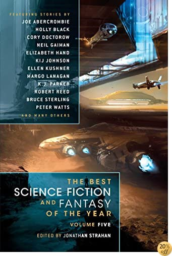 TThe Best Science Fiction and Fantasy of the Year Volume 5