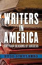 Writers in America by Budd Schulberg