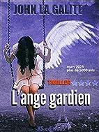 L'ange gardien: Un thriller…