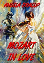 MOZART IN LOVE (The Maestro Series) by…