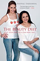 The Beauty Diet: Eat your Way to a Fab New…