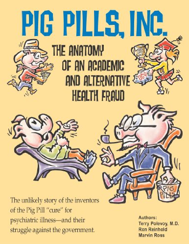 pig-pills-inc-the-anatomy-of-an-academic-and-alernative-health-fraud
