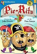 Pie-Rits by Julia Dweck