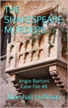 THE SHAKESPEARE MURDERS by Marshall Huffman