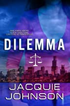 Dilemma by Jacquie Johnson