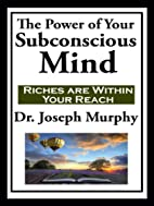 The Power of Your Subconscious Mind (with…