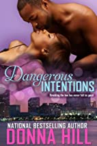Dangerous Intentions by Donna Hill