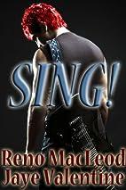 SING! by Jaye Valentine