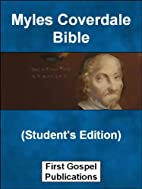 Myles Coverdale Bible (Student's Edition)…
