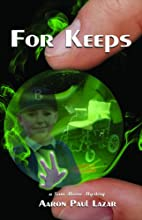 For Keeps (Sam Moore mystery) by Aaron Paul…