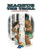 Magnus the Troll by Gwen Workman