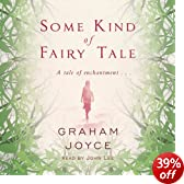 Some Kind of Fairy Tale (Unabridged)