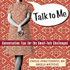 Talk to Me: Conversation Tips for the…