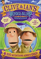 Clive & Ian's Wonder-blimp Of Knowledge (1)…