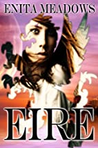Eire (The Rider Chronicles) by Enita Meadows