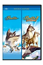 Balto / Balto II: Wolf Quest Double Feature…