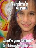 Nandita's Dream by Sarah Patterson