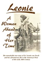 Leonie - A Woman Ahead of Her Time - The…