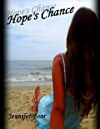 Hope's Chance by Jennifer Foor