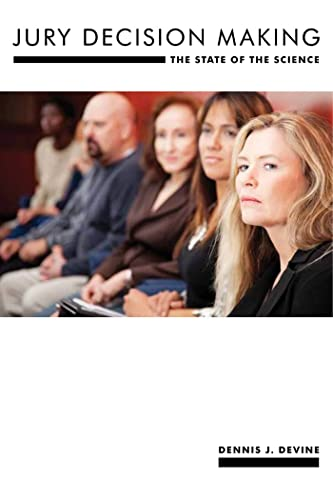 jury-decision-making-the-state-of-the-science-psychology-and-crime