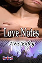 Love Notes by Avis Exley