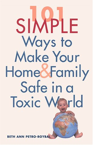 101-simple-ways-to-make-your-home-and-family-safe-in-a-toxic-world
