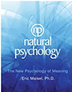 Natural Psychology: The New Psychology of…