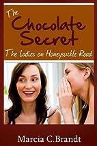 The Chocolate Secret (The Ladies on…
